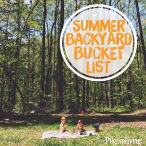 Summer Backyard Bucket List