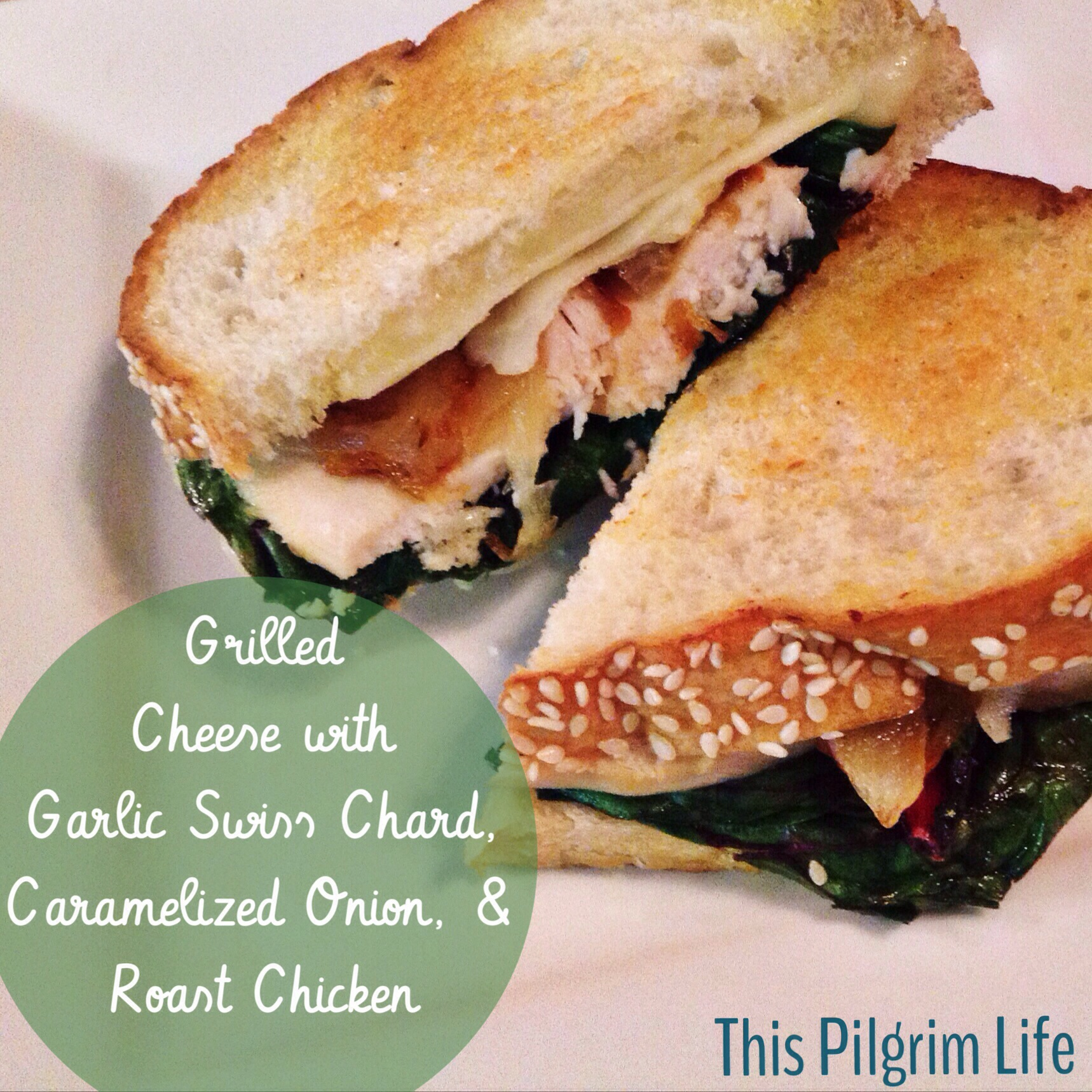 grilled cheese with garlic Swiss Chard, caramelized onions and roast chicken