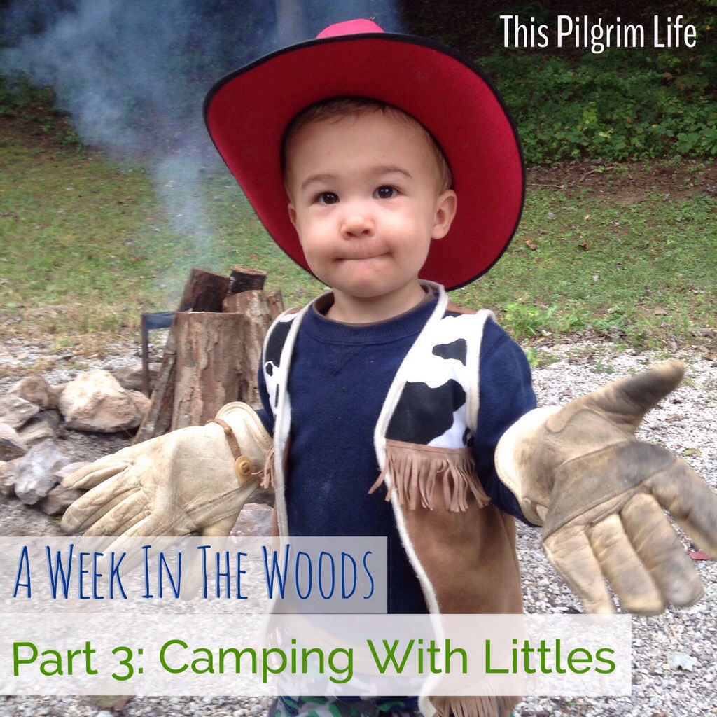 A Week in the Woods: Camping with Littles