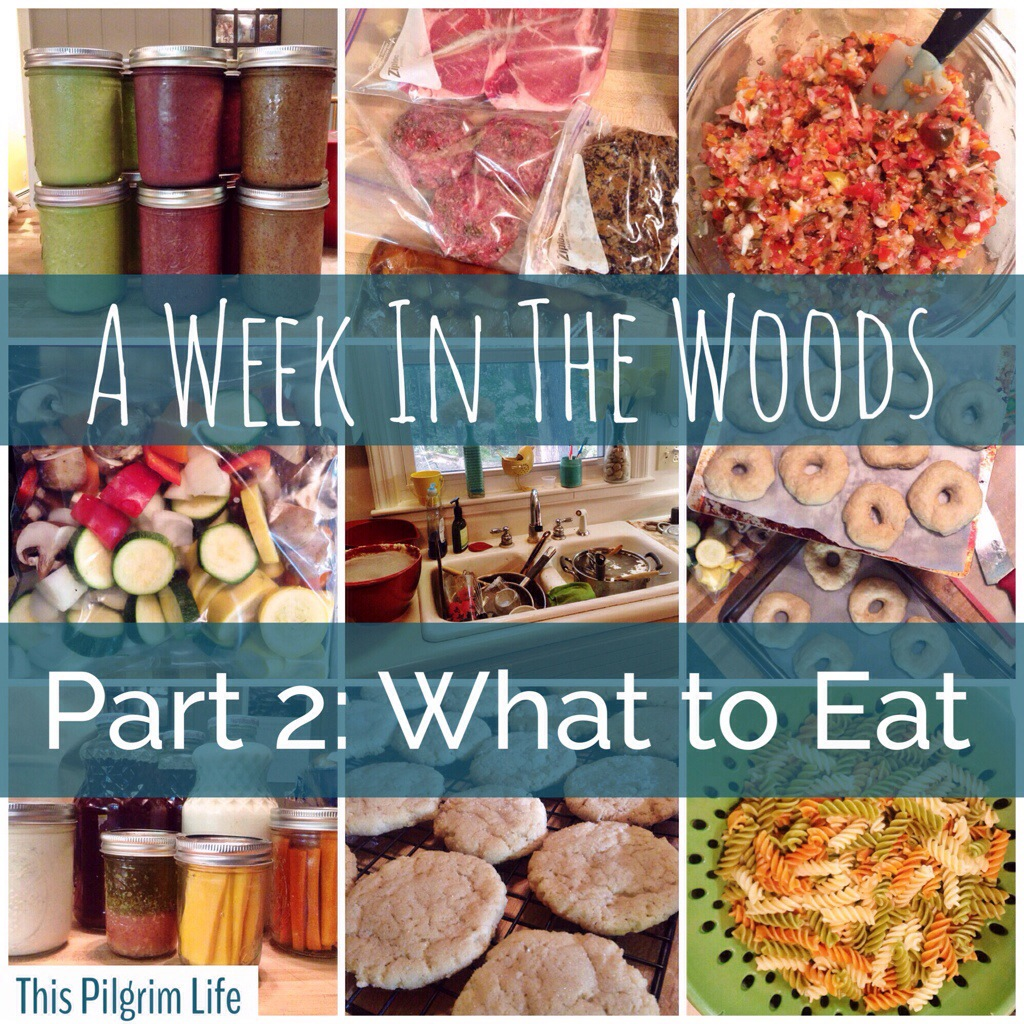 A Week in the Woods: What to Eat