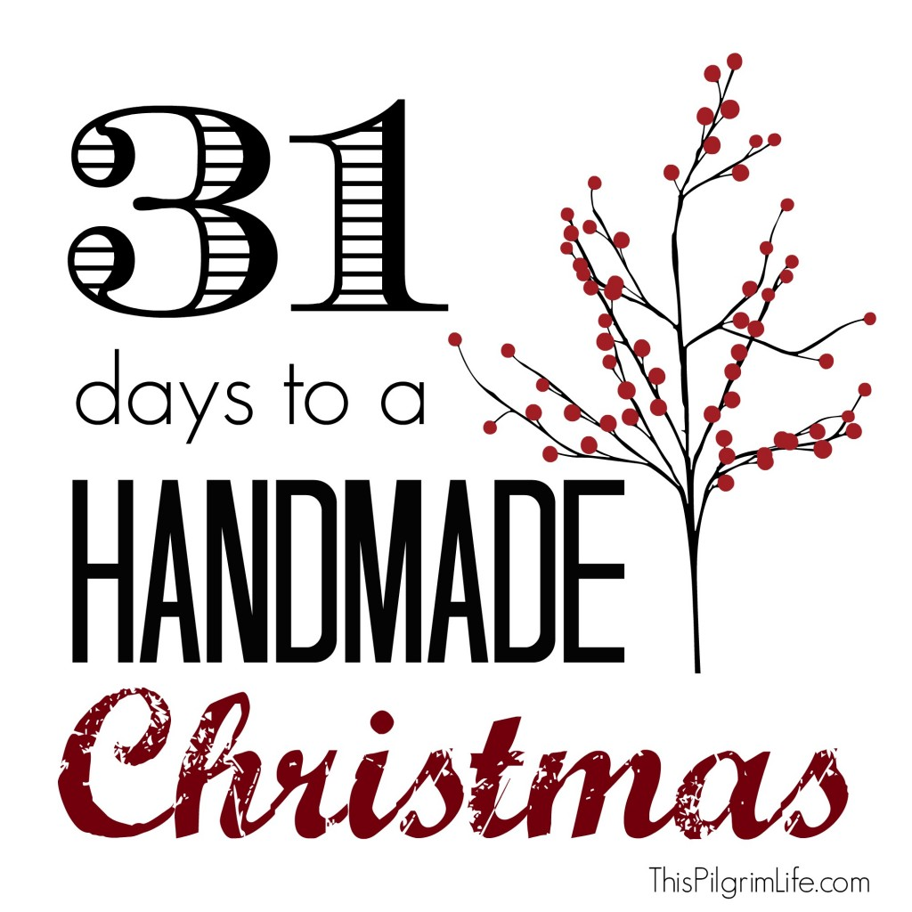 31 Days to a Handmade Christmas
