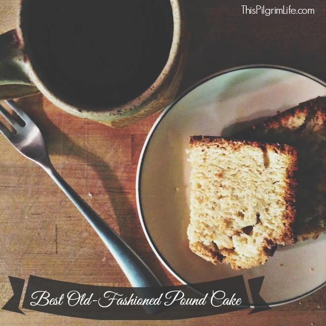 Best Old-Fashioned Pound Cake