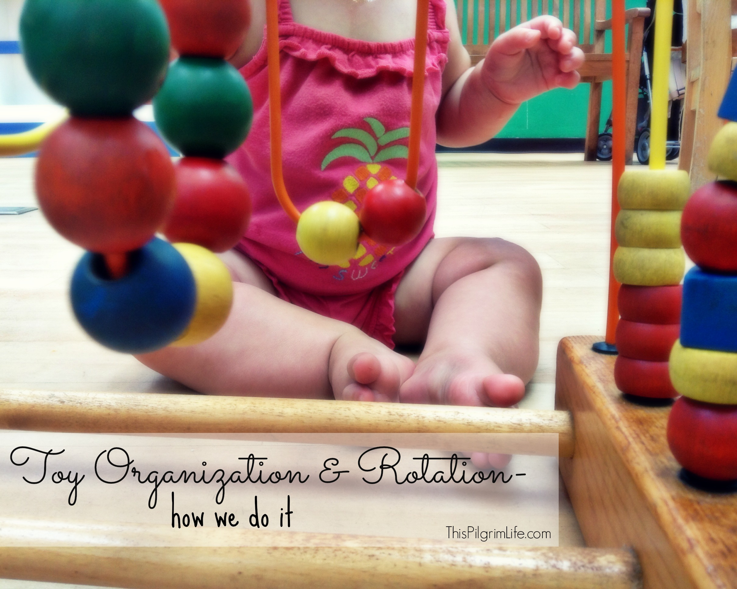 organizing and rotating toys
