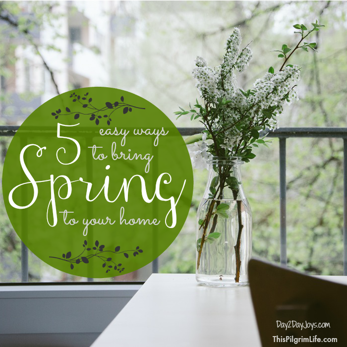 Bring On Spring! 5 easy ways to bring spring to your home.