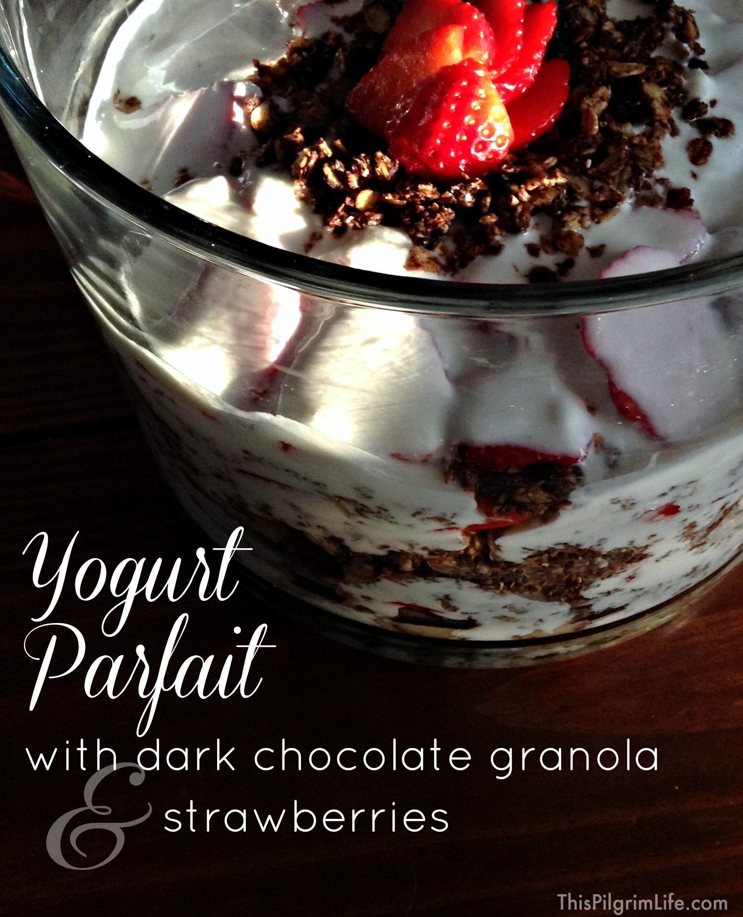 Yogurt Parfait with Dark Chocolate Granola & Strawberries