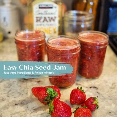 Easy Chia Seed Jam