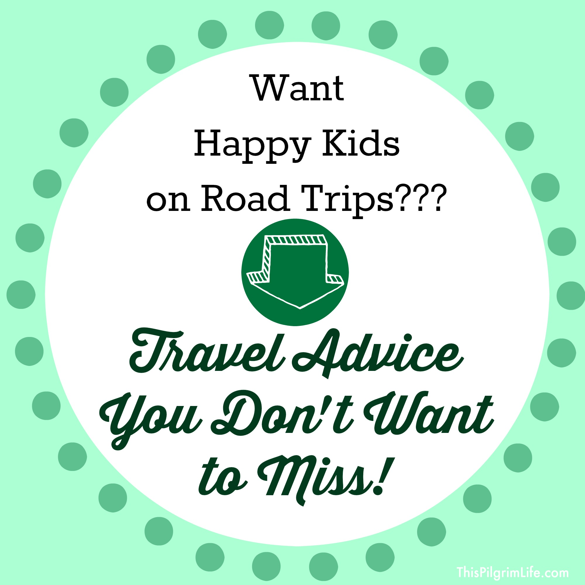Want Happy Kids on Road Trips? Travel Advice You Don't Want to Miss!