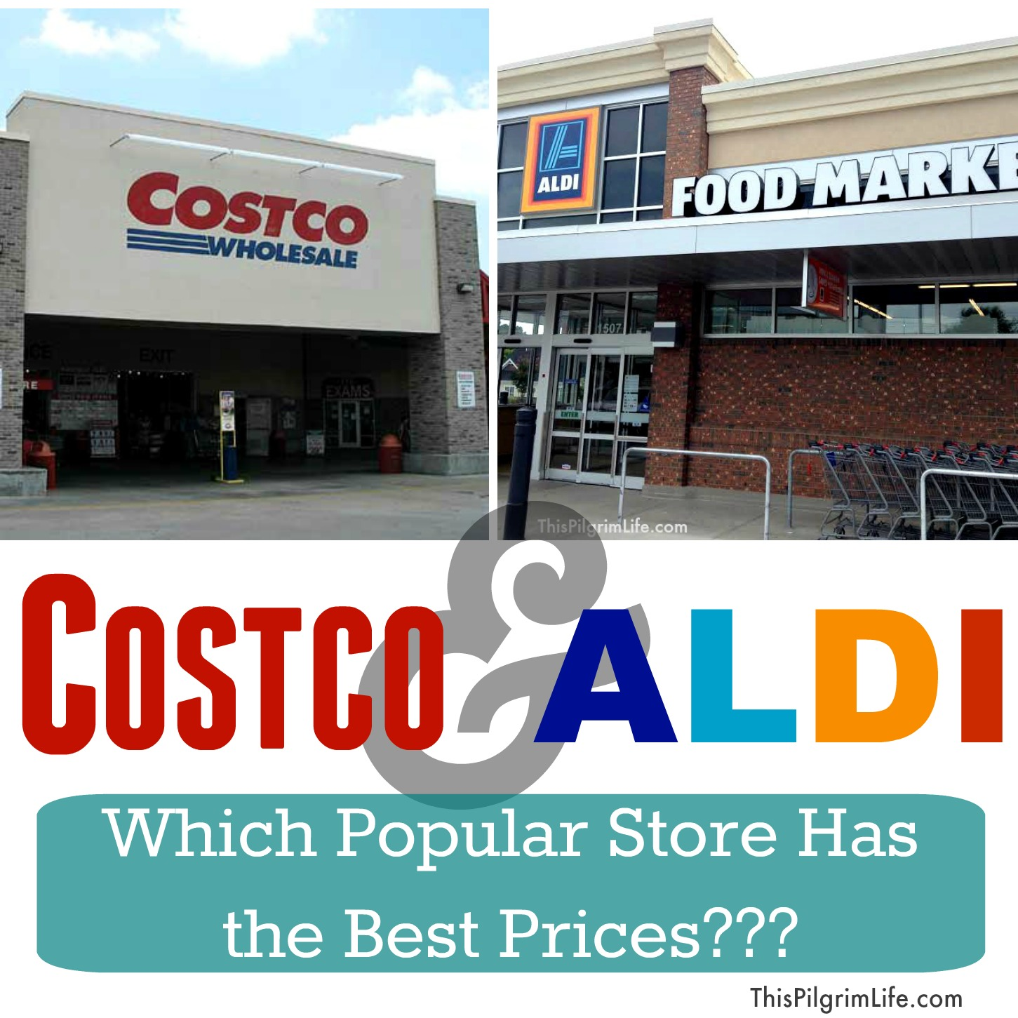 Costco and Aldi-- which popular store really saves you the most money?