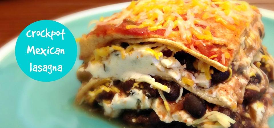 Crockpot Mexican Lasagna-soliloquy