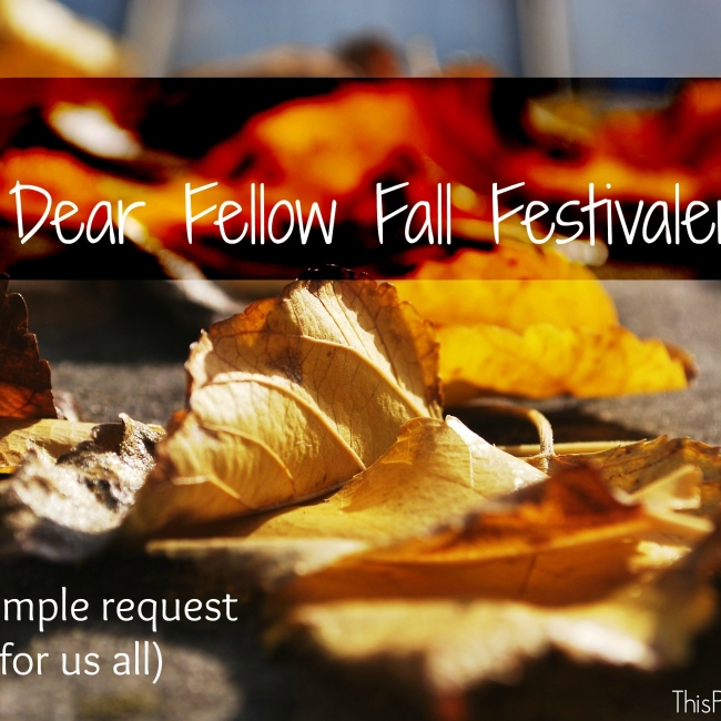 Dear-Fellow-Fall-Festivalers