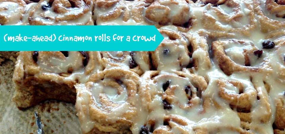 (Make-Ahead) Cinnamon Rolls for a Crowd-Soliloquy