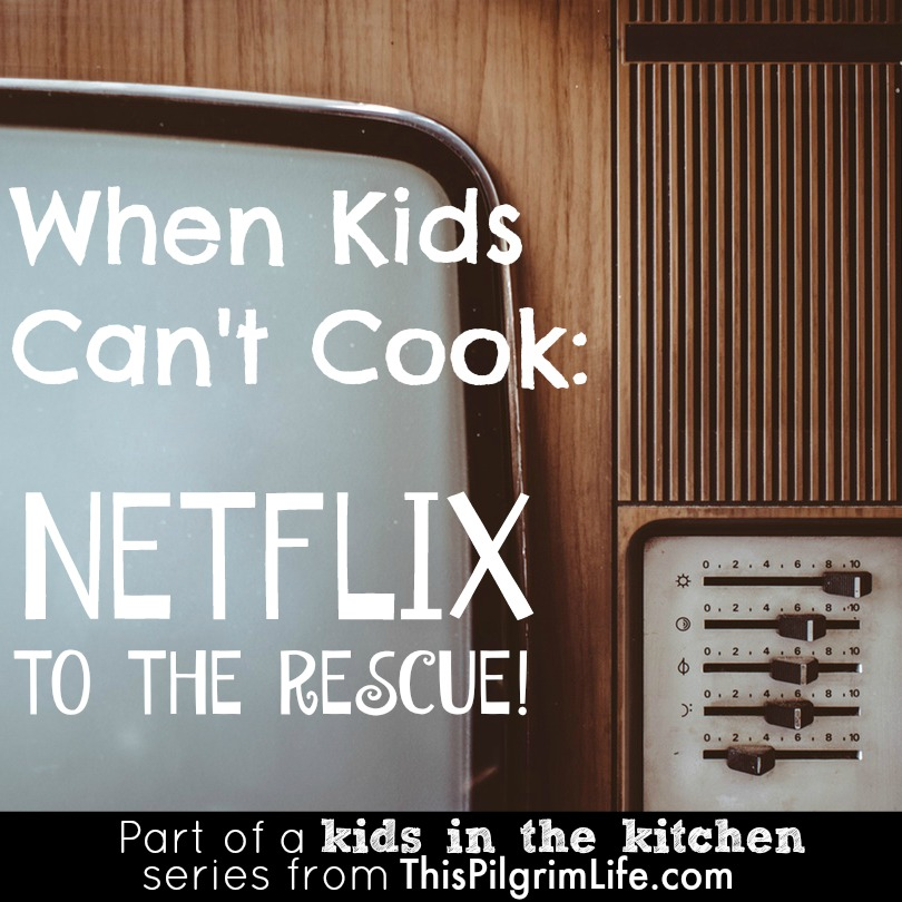 Our favorite Netflix shows to entertain the kids when mom just needs to cook.