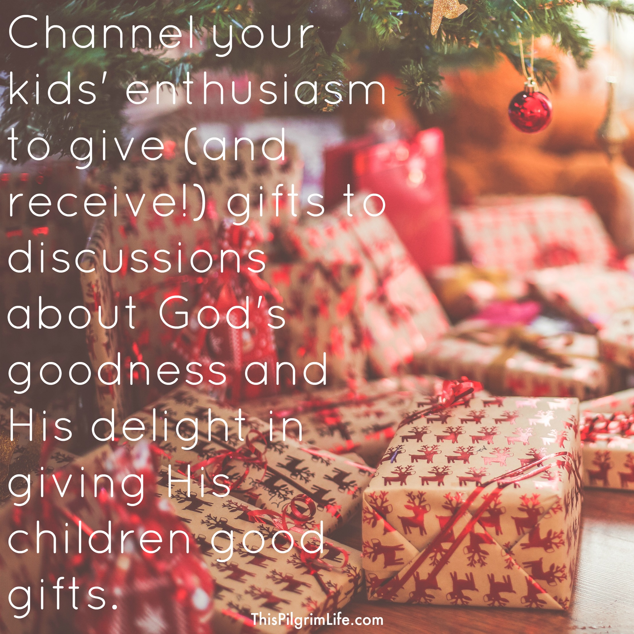Channel your kids' enthusiasm to give (and receive!) gifts to discussions about God's goodness and His delight in giving His children good gifts. To help you get started, here are three verses we often use to teach our children about the generous and supreme giving nature of God.