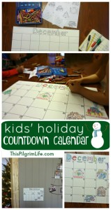 Make a countdown calendar with your kids this holiday season so they can see when all the special events are going on! (and stop asking every few minutes!)