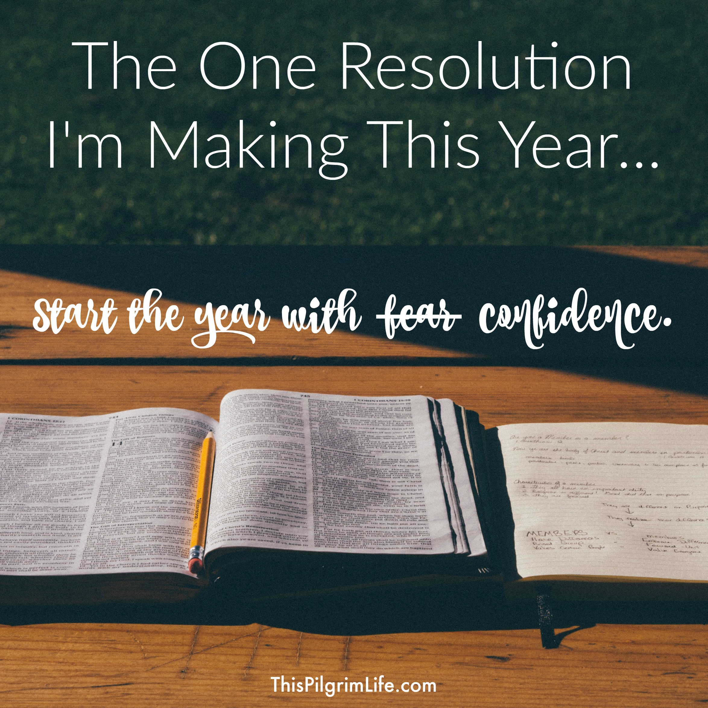 Look ahead at 2016 with confidence, friend. Not because you are certain it will be all good. But because you are certain that God will.