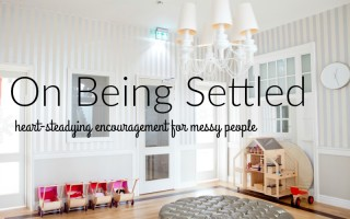 On Being Settled