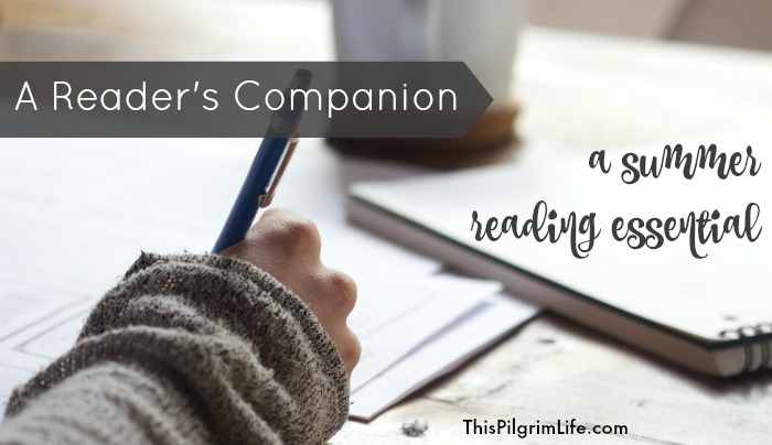 A Reader's Companion (A Must-Have for My Summer Reading List)
