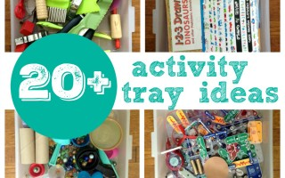 20+ Activity Tray Ideas for Independent, Creative Play