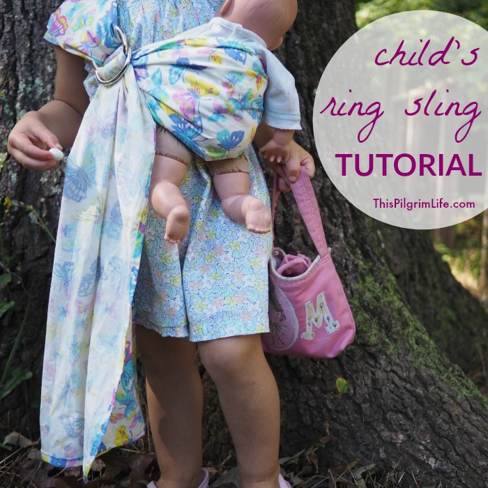 Child\'s Ring Sling Tutorial - This Pilgrim Life