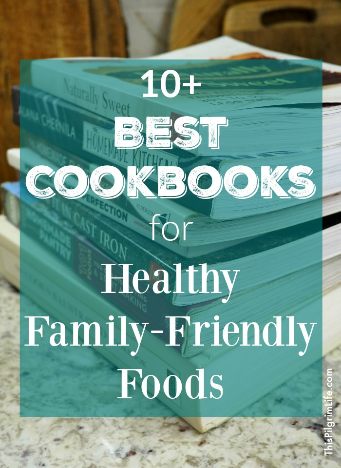 Do you have a cupboard full of cookbooks you never reach for? These are the best cookbooks for healthy, family-friendly foods! You will be reaching for these all the time because they are so useful and inspiring!