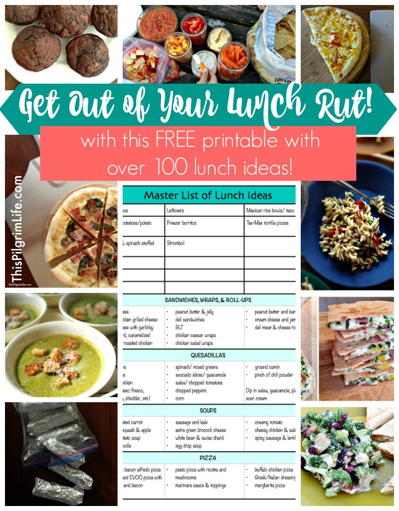 Get out of your lunch rut with this FREE printable with over 100 lunch ideas!