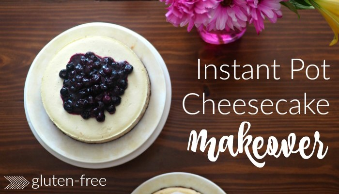 Instant Pot Cheesecake Makeover :: Gluten-Free, Naturally Sweetened, & Less Fat!