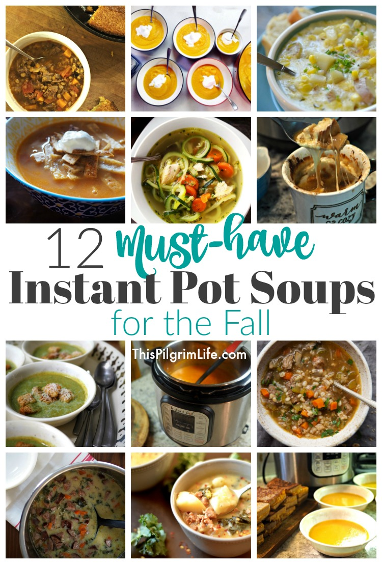 12 Must-Have Instant Pot Soups for the Fall