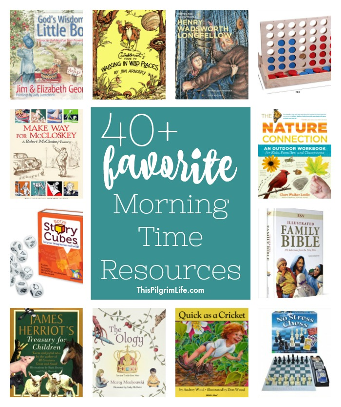 Favorite Morning Time Resources