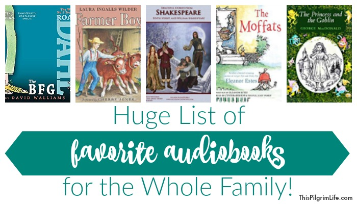 Audiobooks are a fantastic way to enjoy books as a family! Check out this list of favorite audiobooks for the whole family, as well as tips on how to get them and when to listen!