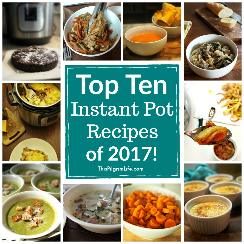 The top ten Instant Pot recipes of the year! Keep reading for ten tried and true Instant Pot recipes to try and love!