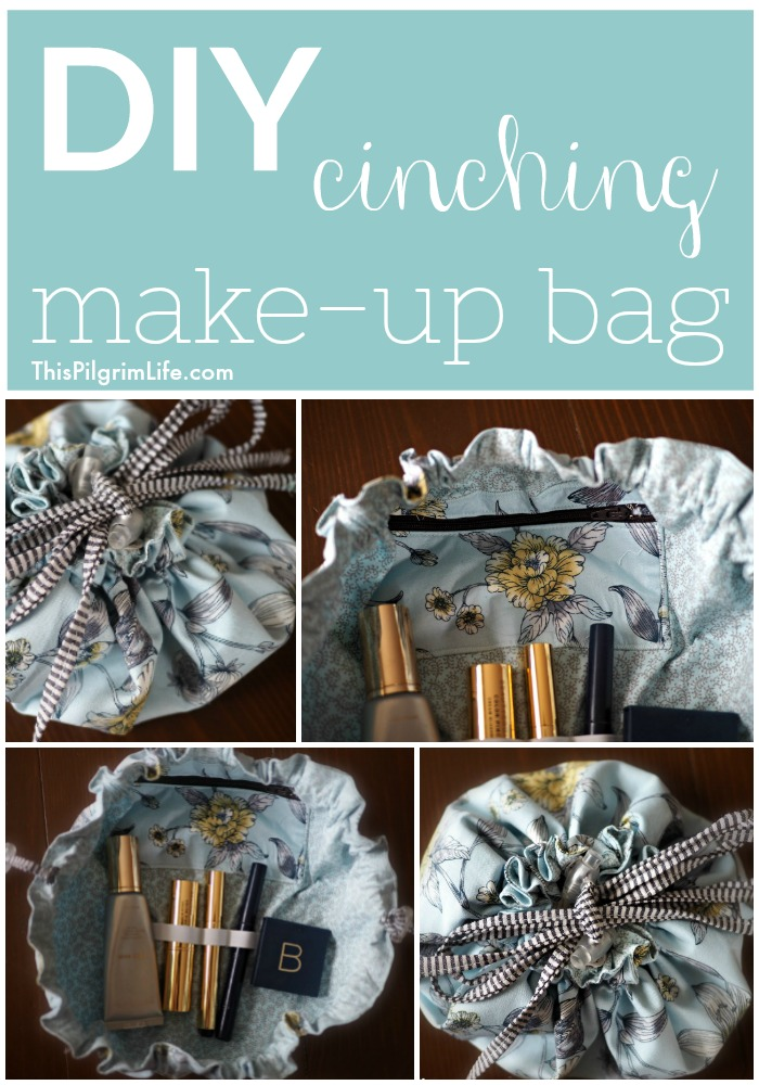 DIY Cinching Make-Up Bag & My Favorite Make-Up to Put In It!