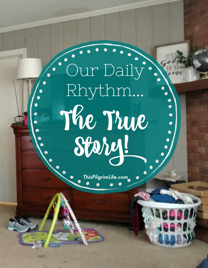 Our Daily Rhythm… The True Story