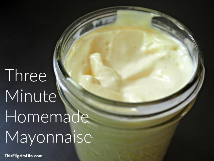 Three Minute Homemade Mayonnaise