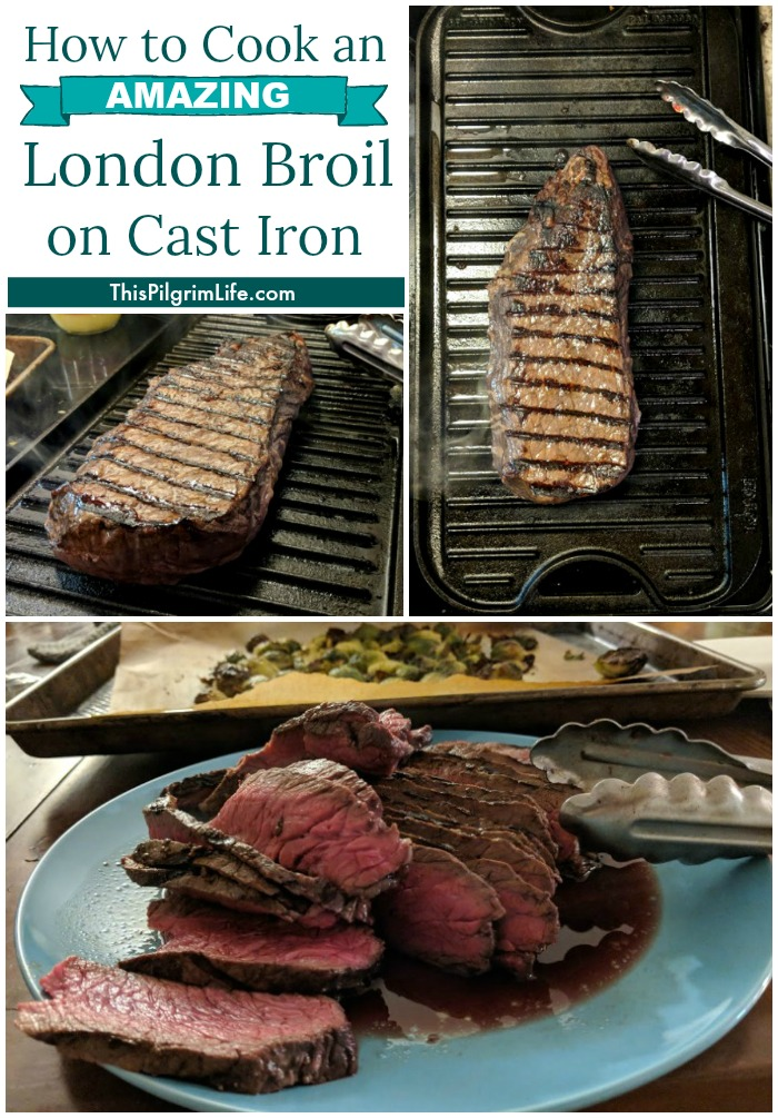 How to Cook An Amazing London Broil on A Cast Iron Griddle