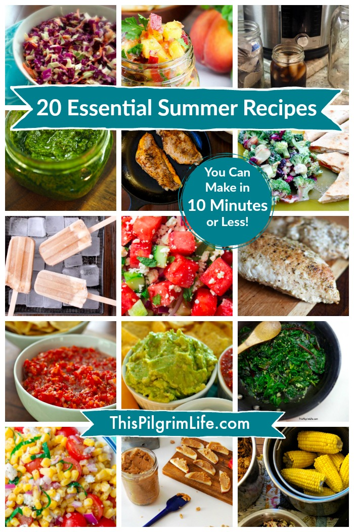 Twenty essential summer recipes you can make in 10 minutes or less!