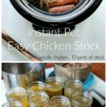 Homemade stock is an essential in a healthy, frugal kitchen. Making Instant Pot chicken stock will save you money on your grocery bill and will boost your health, not to mention it will taste much better than store-bought broth and stock!