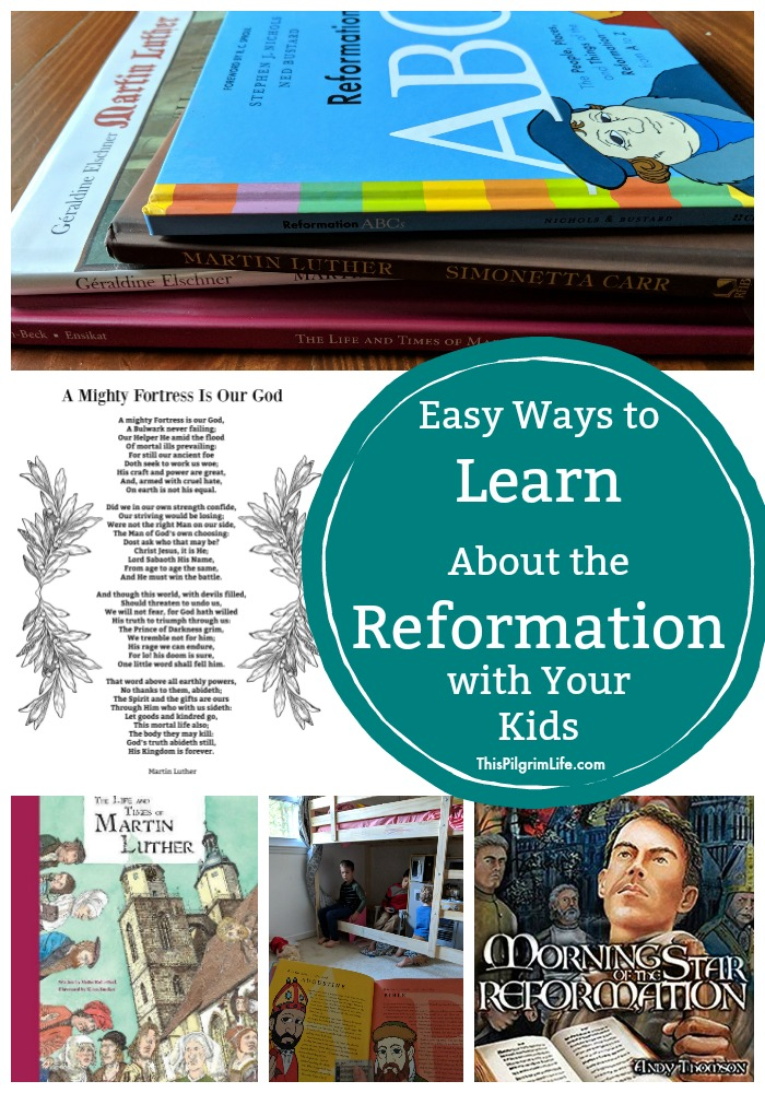 Learn about the Protestant Reformation with your kids through picture books, audiobooks, movies, songs, and more!