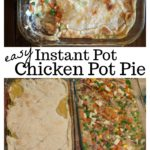 Chicken pot pie is classic comfort food, and loved by all! This easy Instant Pot chicken pot pie is FULL of meat and vegetables in a creamy sauce, with a perfect flaky crust.