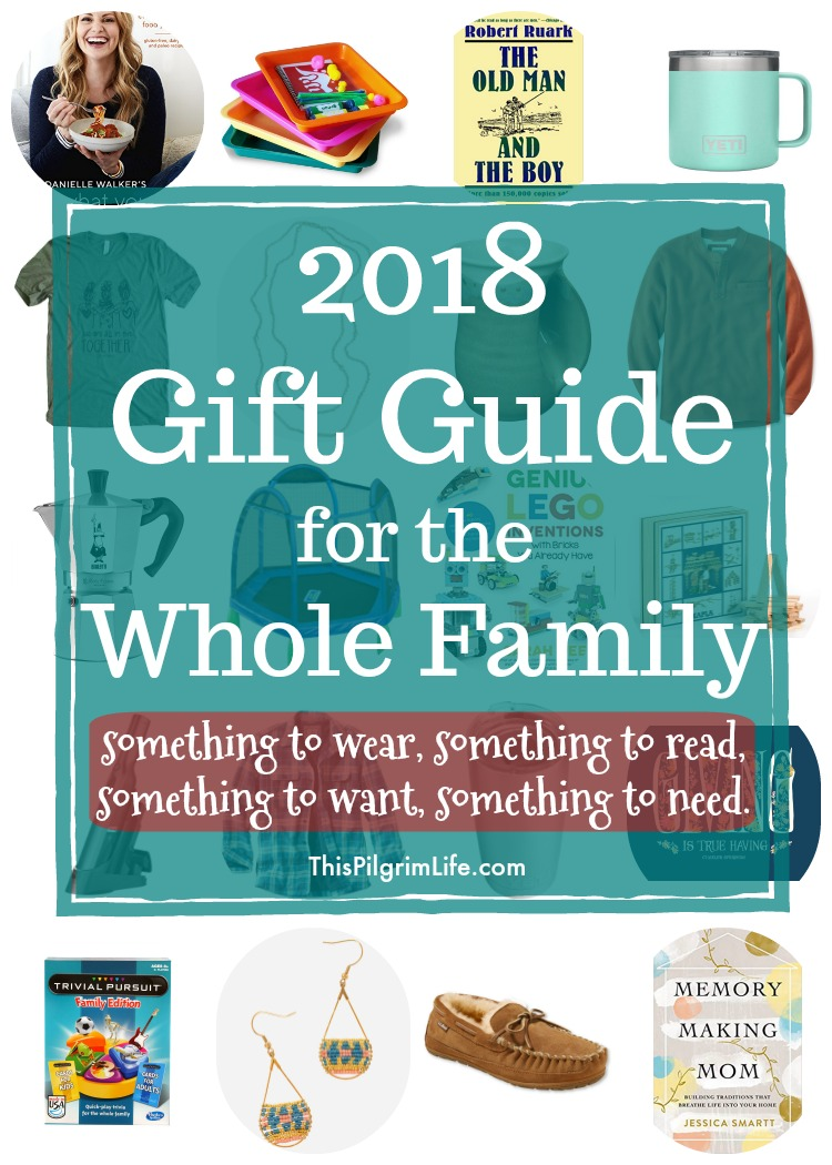 2018 Gift Guide for the Whole Family