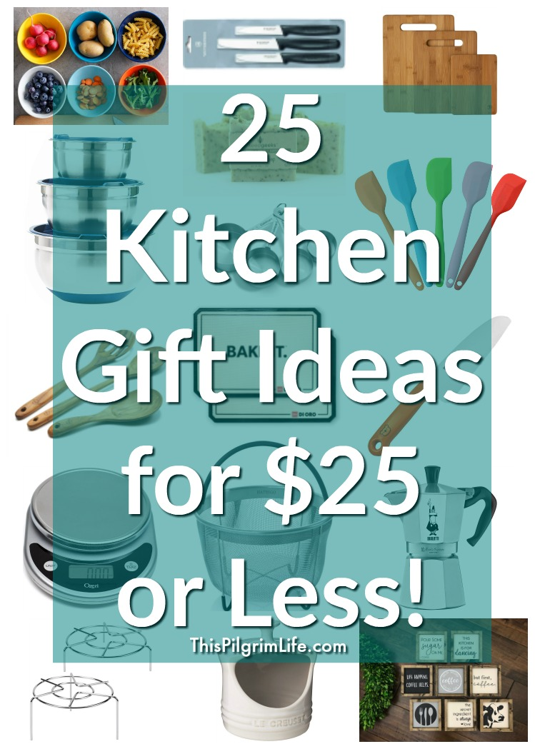 25 Kitchen Gift Ideas for $25 or Less