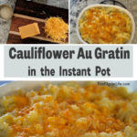 This simple side dish is creamy, cheesy, comfort food! Cauliflower au gratin is quick and easy to make in the Instant Pot, and tastes amazing. Even picky eaters won't hesitate to ask for seconds!
