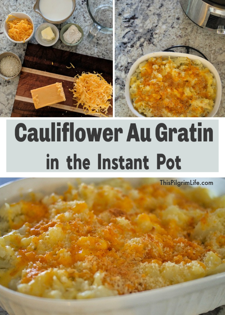 Creamy Cauliflower Au Gratin in the Instant Pot