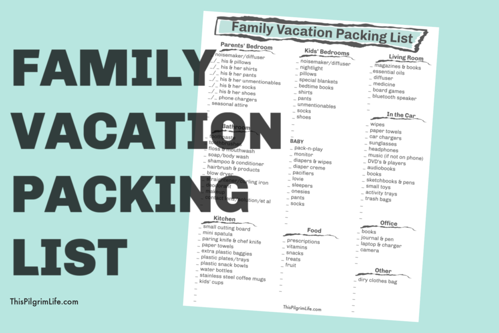 Family Vacation Packing List This Pilgrim Life