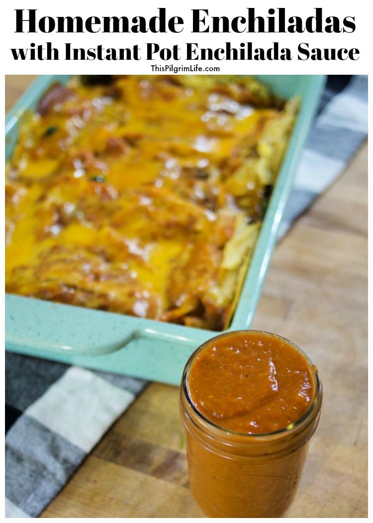 Homemade Enchiladas with Instant Pot Enchilada Sauce