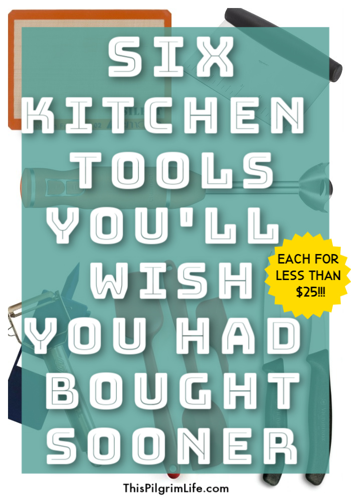 Make the task of cooking and preparing meals EASIER and more FUN with these six kitchen tools-- you'll wish you had bought them sooner!