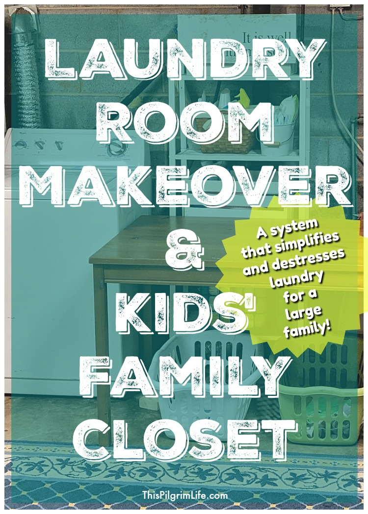 Laundry Room Makeover & Kids' Family Closet