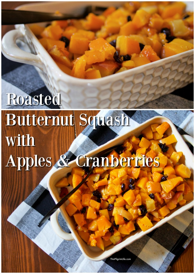 Our family has been enjoying this easy and delicious side dish for years! Roasted butternut squash and apples compliment each other so well, and the addition of cranberries makes this dish extra palatable to all ages.