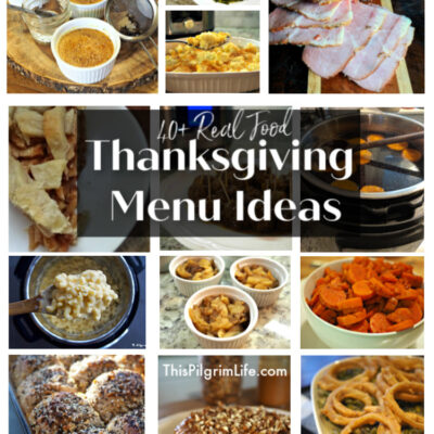 40+ Real Food Thanksgiving Menu Ideas
