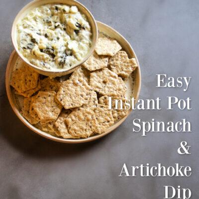 Easy Instant Pot Spinach & Artichoke Dip