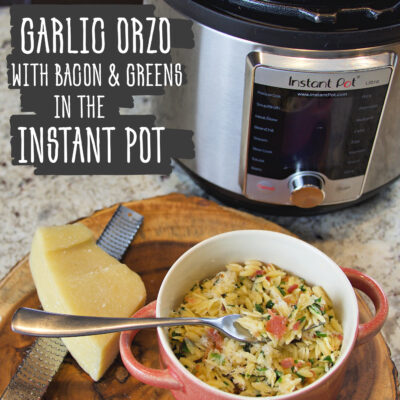 Garlic Orzo with Bacon & Greens in the Instant Pot
